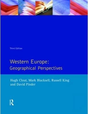 Western Europe: Geographical Perspectives  by  Hugh Clout