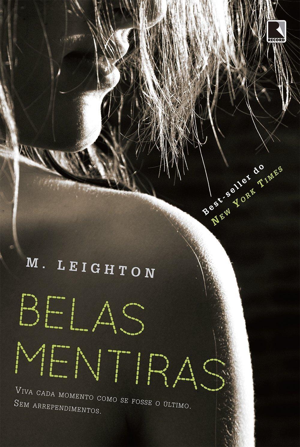 Belas Mentiras (Pretty, #1)  by  M. Leighton