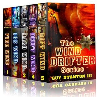 The Wind Drifters - Boxed Set: Sci-fi Western Series Guy Stanton III
