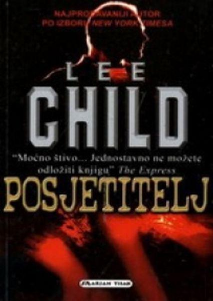 Posjetitelj (Jack Reacher, #4) Lee Child