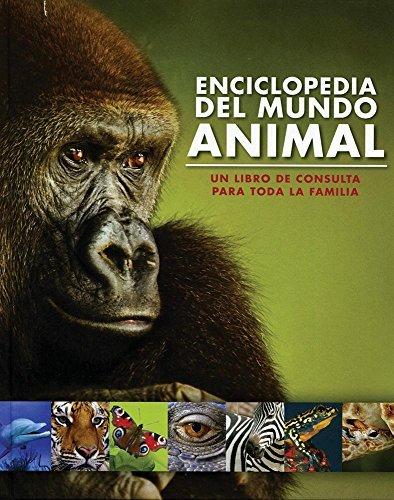 Enciclopedia del Mundo Animal  by  Parragon Books