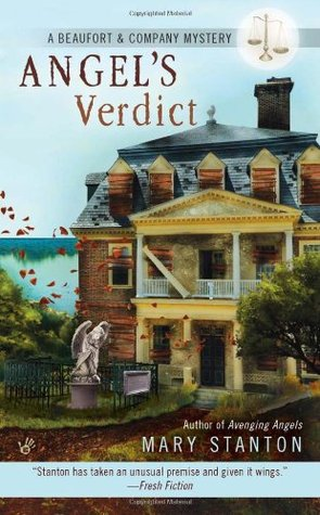 Angels Verdict (Beaufort & Company Mystery, #4) Mary Stanton