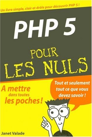 Php 5 Pour Les Nuls Janet Valade