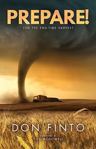 Prepare!: For the End-Time Harvest  by  Don Finto