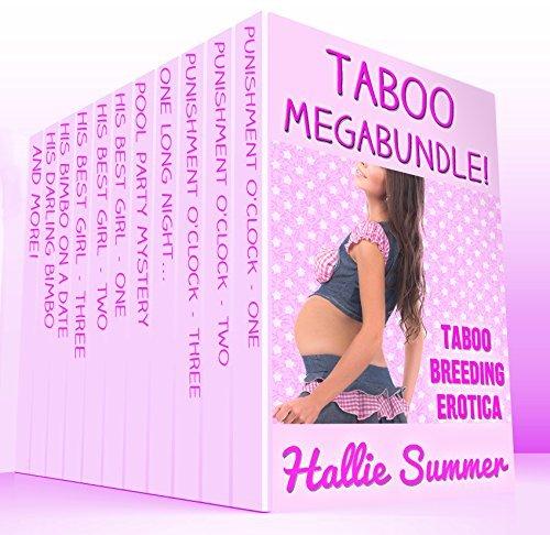 Sweet Taboo Megabundle: NEW Bundle Of Hot Stories Hallie Summer