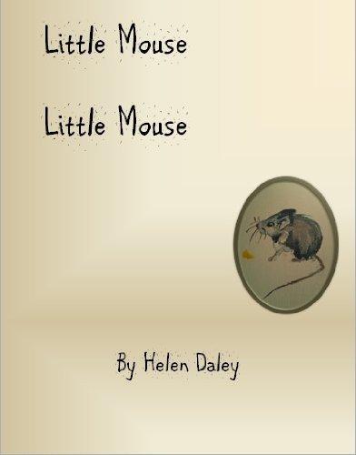 Little Mouse Little Mouse helen daley