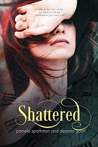 Shattered (Stolen Breaths #2)  by  Pamela Sparkman