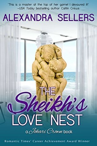 The Sheikhs Love Nest (Johari Crown, #2)  by  Alexandra Sellers
