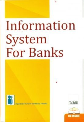 Information System for Banks  by  Indian Institute of Banking and Finance
