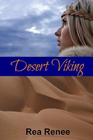 Desert Viking  by  Rea Renee