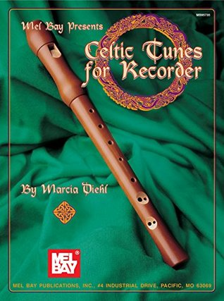 Celtic Tunes for Recorder Marcia Diehl