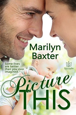 Picture This  by  Marily Baxter