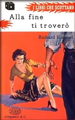 Alla fine ti troverò Richard Himmel
