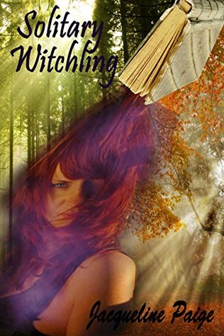 Solitary Witchling  by  Jacqueline Paige