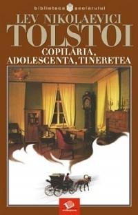 Copilaria, adolescenta, tineretea  by  Lev Nikolaevici Tolstoi