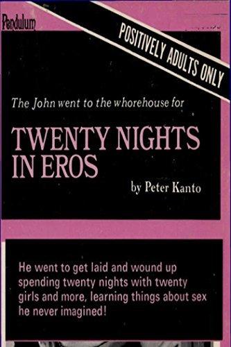 Twenty Nights in Eros Peter Kanto