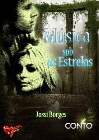 Música sob as Estrelas Jossi Borges