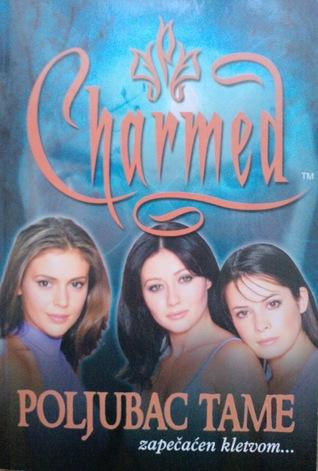 Poljubac tame (Charmed, #2) Brandon Alexander