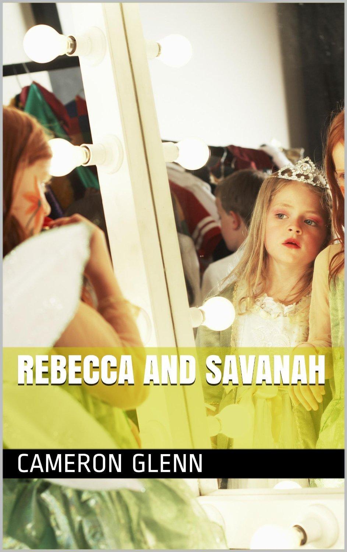Rebecca and Savanah Cameron Glenn
