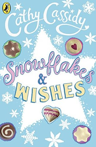 Snowflakes and Wishes  by  Cathy Cassidy