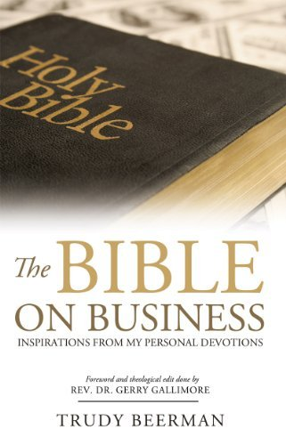 The Bible on Business  by  Trudy Beerman