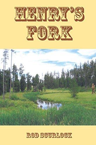 Henrys Fork Rod Scurlock