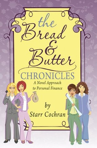 The Bread & Butter Chronicles Starr Cochran