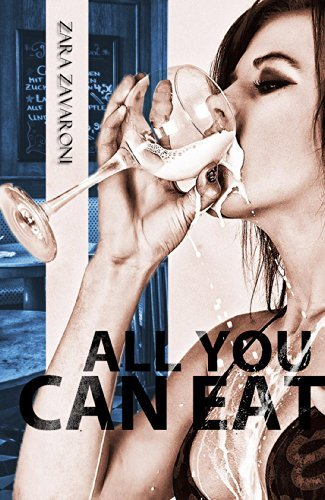 All You Can Eat Zara Zavaroni