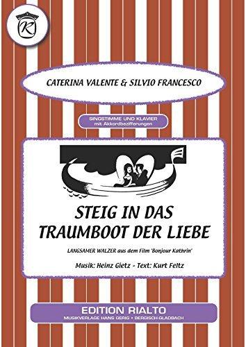 Steig in das Traumboot der Liebe  by  Heinz Gietz