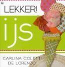 Lekker! ijs Carlina Coletti de Lorenzo