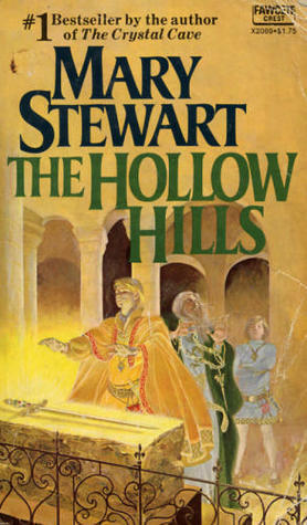 The Hollow Hills (Arthurian Saga #2)  by  Mary Stewart