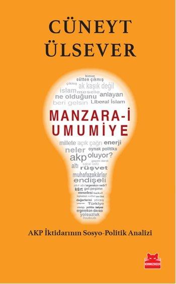 Manzara-i Umumiye  by  Cüneyt Ülsever