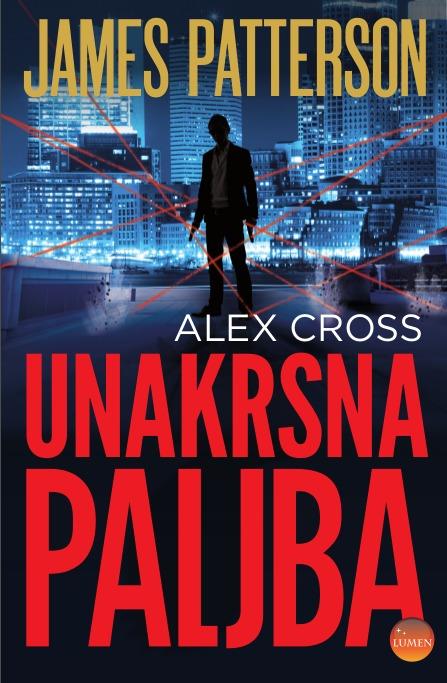 Unakrsna paljba (Alex Cross #17) James Patterson