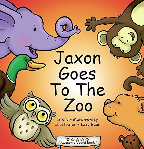 Jaxon Goes to the Zoo  by  Marc Gawley