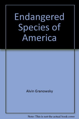 Endangered Species of America  by  Alvin Granowsky