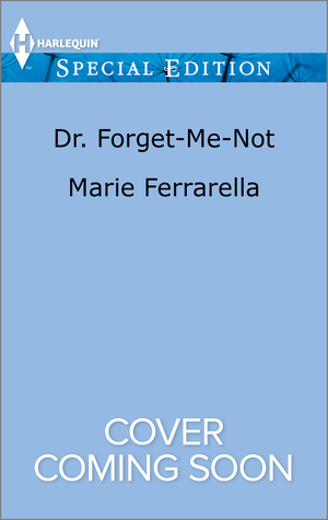 Dr. Forget-Me-Not  by  Marie Ferrarella