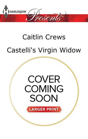 Castellis Virgin Widow  by  Caitlin Crews