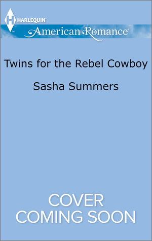 Twins for the Rebel Cowboy  by  Sasha Summers