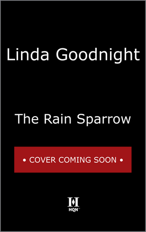 The Rain Sparrow (Honey Ridge, #2) Linda Goodnight