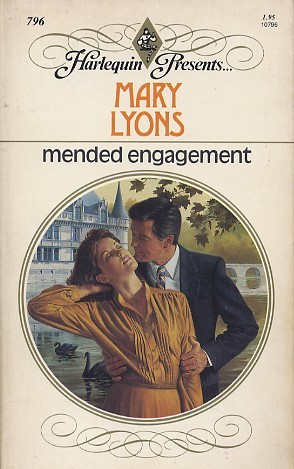 Mended Engagement (Harlequin Presents, #796) Mary Lyons