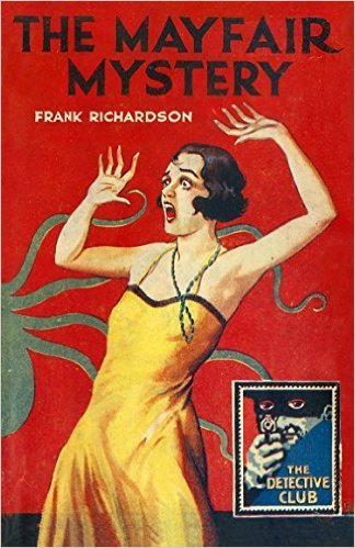 The Mayfair Mystery: 2835 Mayfair  by  Frank  Richardson