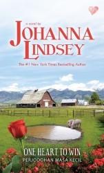 One Heart to Win - Perjodohan Masa Kecil  by  Johanna Lindsey