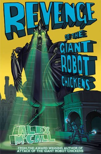 Revenge of the Robot Chickens  by  Alex McCall