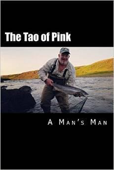 The Tao of Pink: A Mans Man G.A. Cuddy