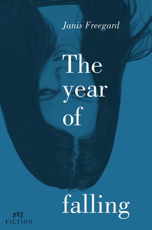 The Year of Falling Janis Freegard