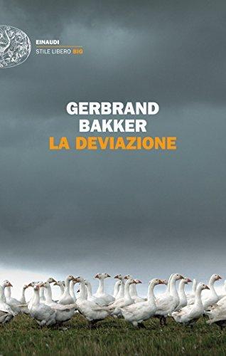 La deviazione  by  Gerbrand Bakker