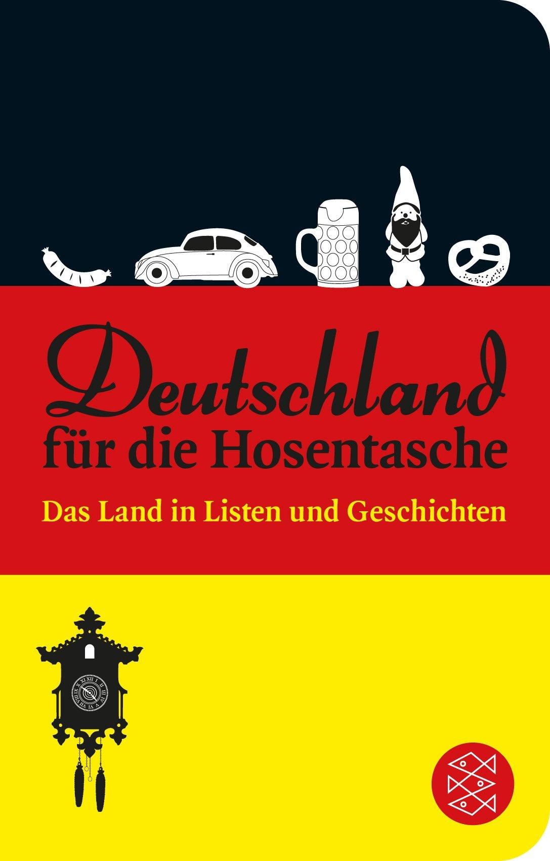 Deutschland für die Hosentasche: Das Land in Listen und Geschichten  by  Stephen Barnett