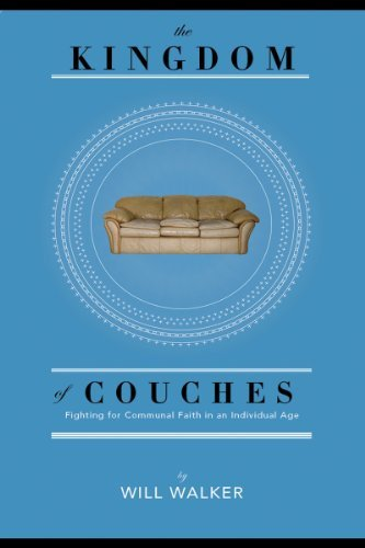 The Kingdom of Couches Will Walker