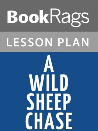 A Wild Sheep Chase Haruki Murakami Lesson Plans by BookRags