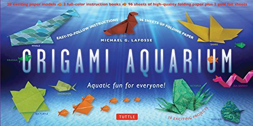 Origami Aquarium Kit: Aquatic fun for everyone! [Origami Kit with 2 full-color Books of 20 Projects, 98 folding Papers]  by  Michael G. LaFosse